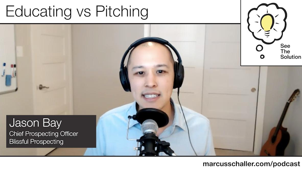 Educating vs Pitching