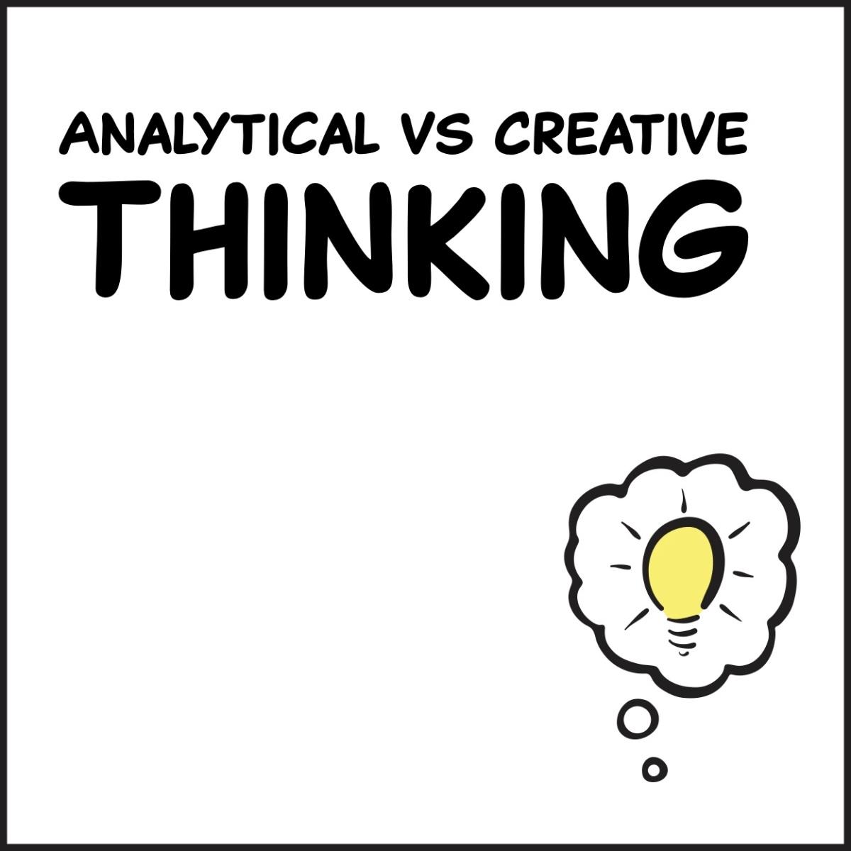 Analytical vs CreativeThinking