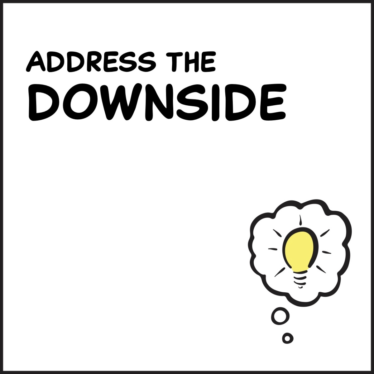 Address The Downside