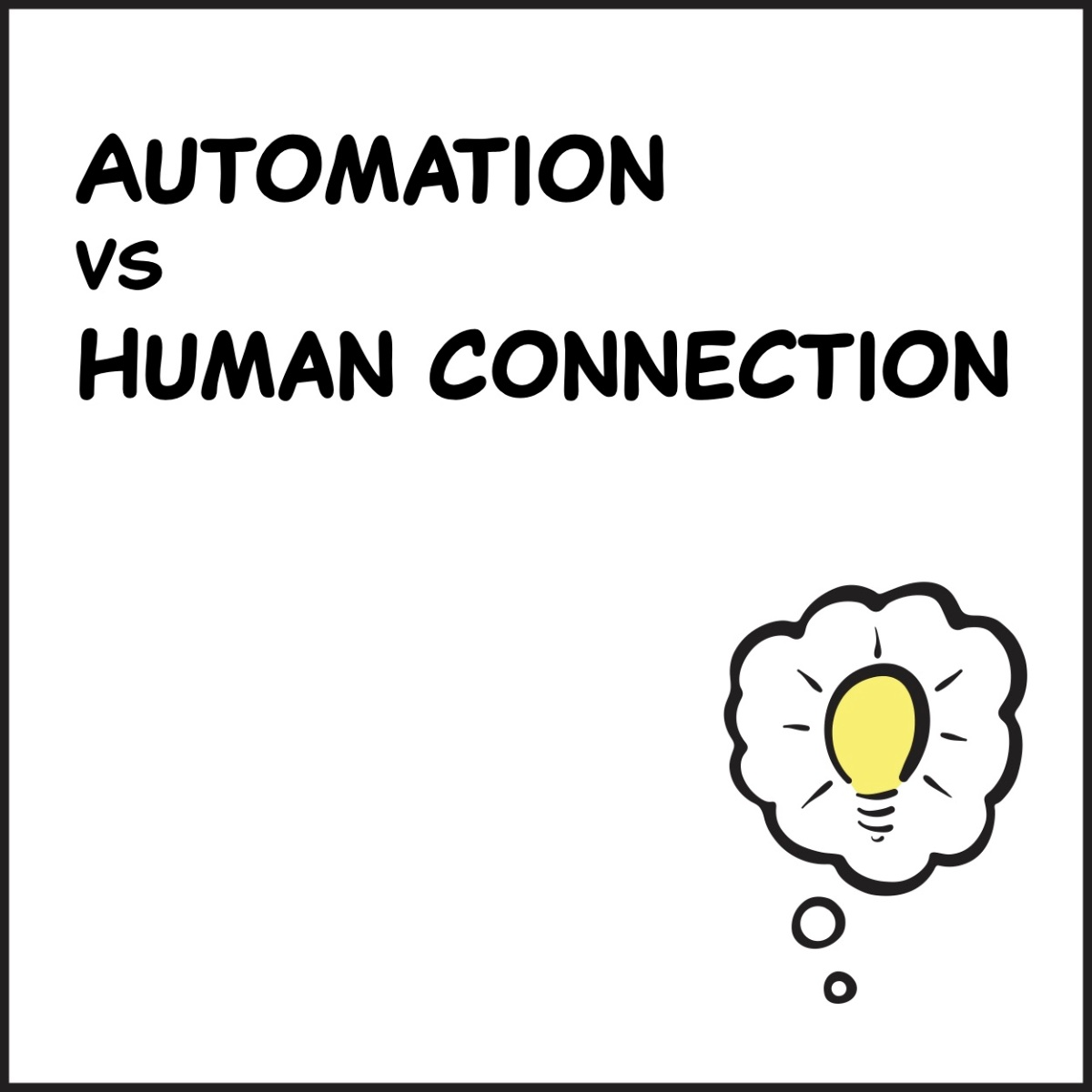 Automation vs Human Connection